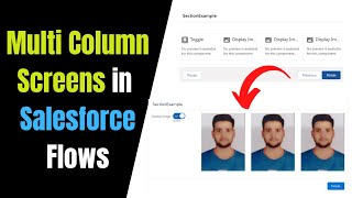 Build Multi-Column Screens in Flow Builder - Spring'21 feature for the Salesforce Screen Flows