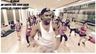 Pa Bailar (Jay Santos Feat. Erick Galan) - Zumba® by Clemence Albert
