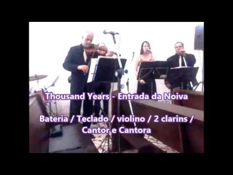 A Thousand Years - Grupo Sintonia