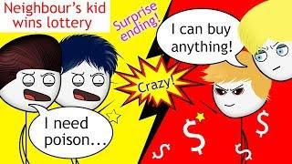 When a Neighbour's Kid wins a Lottery PART 1