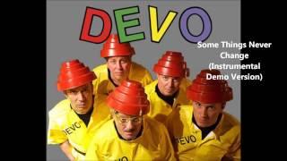 Devo - Some Things Never Change (Instrumental Demo Version)