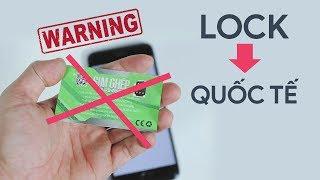 iPhone Lock hóa Quốc tế: đừng vội mừng!