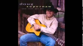 Doug Supernaw: Roots And Wings