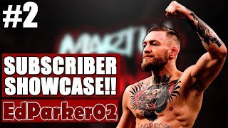 Subscriber Showcase #2 | EdParker02 As Conor McGregor!