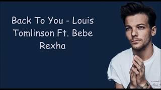 Gambar cover Back To You - Louis Tomlinson Ft. Bebe Rexha (lyric)
