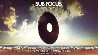Sub Focus 'Tidal Wave' feat. Alpines (Shadow Child Remix)