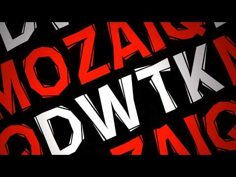 DWTK - DWTK - Mozaiq [ Official Lyric Video ]
