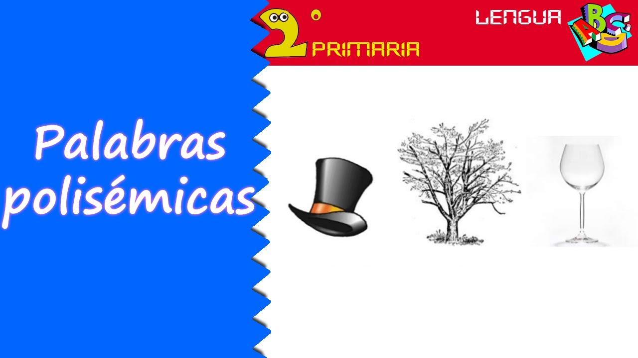 Lengua Castellana. 2º Primaria. Tema 9. Las palabras polisémicas