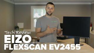 Monitor Review: Eizo FlexScan EV2455
