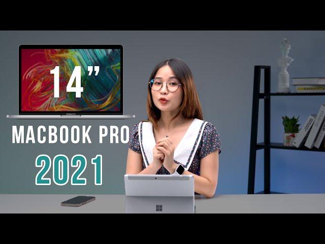 MacBook Pro 14 inch (2021): Chip M1X, Cổng HDMI,  không còn MacBook Pro 13 inch nữa???