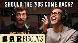 Should the '90s Come Back?