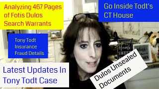 Startling New Updates in Fotis Dulos and  Tony Todt Cases