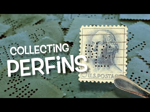 Exploring Stamps: Collecting Perfins