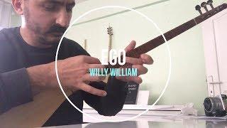 Willy William - Ego Bağlama Cover Arif BALYEMEZ