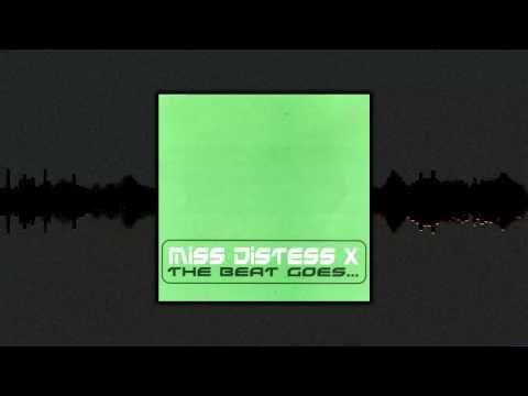 Miss Distess X - The Beat Goes (Megara vs. DJ Lee Remix)