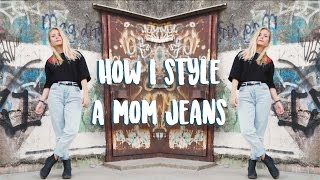 HOW I STYLE A MOM JEANS | Lookbook | Girlsworldproblems