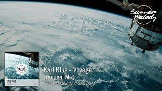 Karl Blue - Voyage (Original Mix) [SMLD011 Preview]