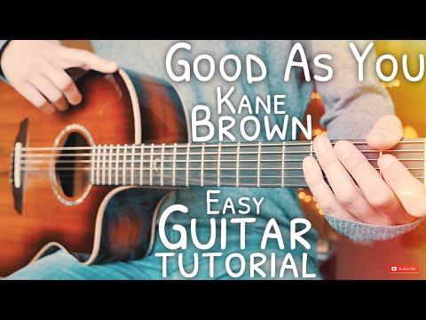 Good As You Kane Brown Guitar // Good As You Guitar // Guitar Lesson #667