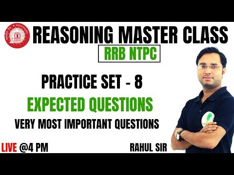 🔴RRB NTPC SPECIAL CLASS    PRACTICE SET- 8 (EXPECTED QUESTIONS)    REASONING BY RAHUL MISHRA SIR 🙂