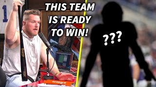 Pat McAfee Says This NFL Team Is Set Up To Win NOW!