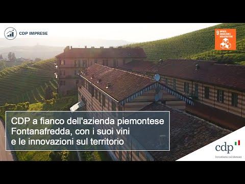 CDP a fianco dell'azienda piemontese Fontanafredda, con i suoi vini e le innovazioni sul territorio