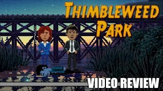 Review: Thimbleweed Park (Steam & Xbox One) - Defunct Games