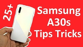 Samsung A30s 25+ Tips and Tricks