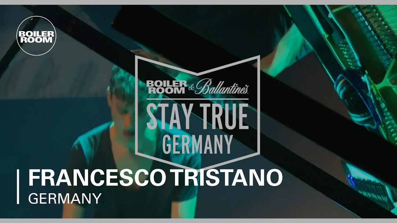 Francesco Tristan - Live @ Boiler Room & Ballantine's Stay True Germany 2015