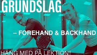 Grundslag padel forehand/backhand