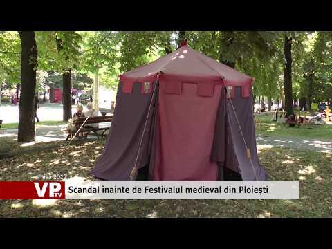Scandal înainte de Festivalul medieval din Ploiești