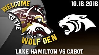 Lake Hamilton Lady Wolves vs. Cabot Panthers Volleyball | Senior Night | October 18, 2018