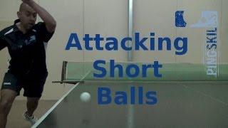 Attacking Short Balls In Table Tennis