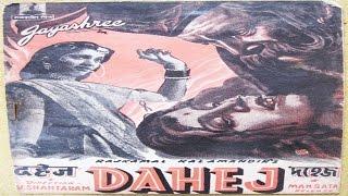 Dahej 1950 Hindi Full Movie  Prithviraj Kapoor Jayshree Lalita Pawar  Hindi Classic Movies