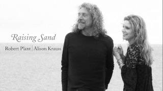 """""""Killing The Blues"""" by Robert Plant & Alison Krauss from Raising Sand"""