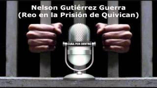 preview picture of video 'Declaraciones de Nelson Gutiérrez Guerra (Prisión de Quivican)'