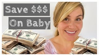 Save Thousands in Your Baby's First Year - $$$ -  Save Money on Baby Stuff