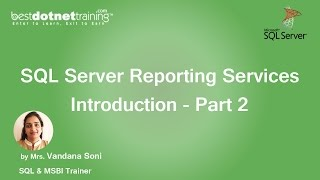 SSRS Tutorial - SQL Server Reporting Services Introduction - Part 2