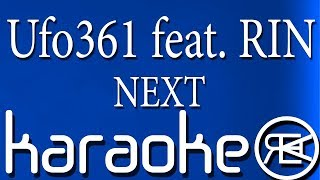 UFO361   Next | Karaoke, Instrumental Mit Lyrics (ft RIN)
