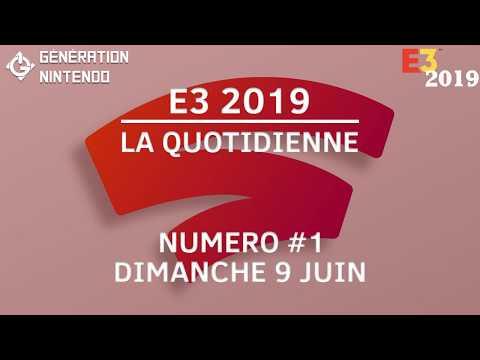 E3 2019 / La Quotidienne #1