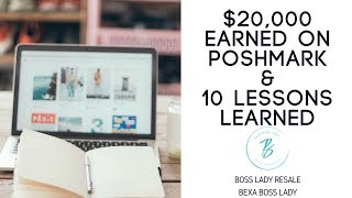 $20,000 Earned on Poshmark - 10 Lessons for Selling on Posh!