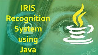 Java Projects with Source Code - Iris Recognition System  Using Java Image Processing