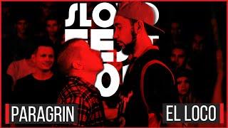 SLOVOFEST 2015: PARAGRIN vs. EL LOCO