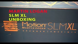 Quick Unboxing Martin Logan Motion SLM XL Speakers
