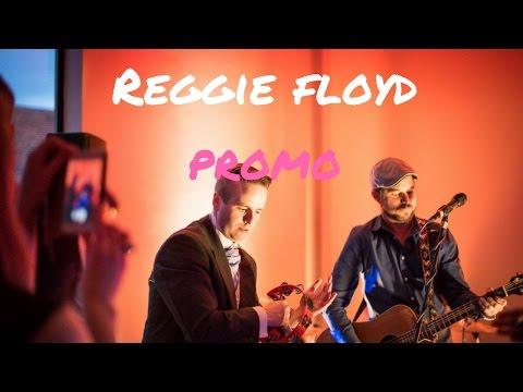 Reggie Floyd Video