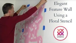 How To Stencil An Elegant Accent Or Feature Wall Using A Floral Stencil