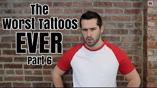 NEW VIDEO The Worst Tattoos Ever Like  Share