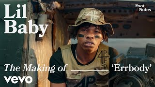 Lil Baby - The Making of 'Errbody' | Vevo Footnotes