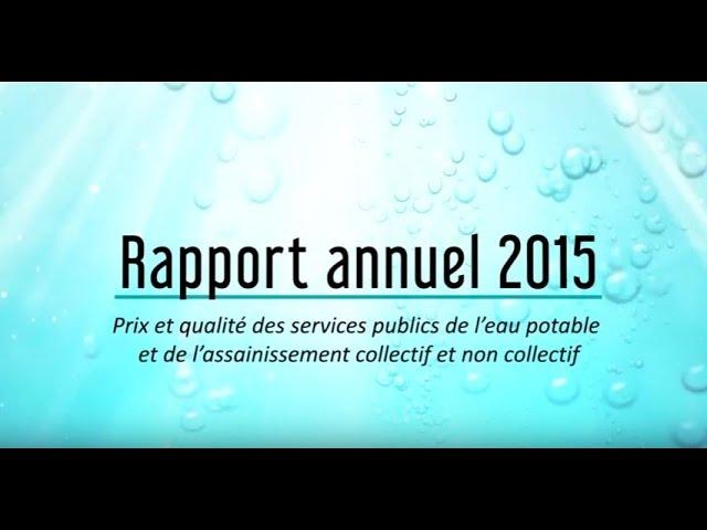 Rapport annuel 2015 sur le prix et la qualité des services publics de l'eau et de l'assainissement