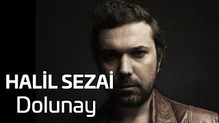 Halil Sezai & Tuğçe Soysop - Dolunay (Official Audio)