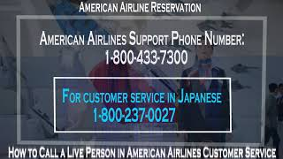 How to Call a Live Person in American Airlines for Reservation